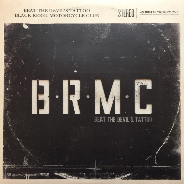 beat the devil 39 s tattoo black rebel motorcycle club