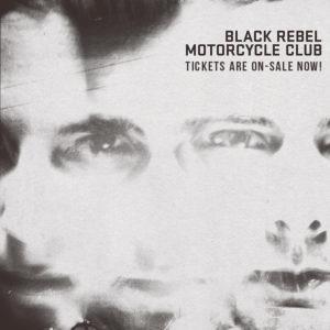 Black Rebel Motorcycle Club Berlin Tour